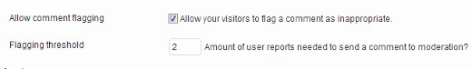 Allow users to report and flag comments and set a flagging threshold