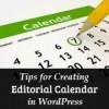 6 советов создания удобного рабочего места для редактора в WordPress
