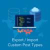 Как сделать импорт/экспорт произвольных типов записей в WordPress