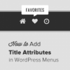 Как добавить атрибут Title  в меню навигации WordPress